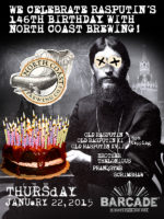 Rasputin's Birthday Party with North Coast Brewing Co. — January 22, 2015 at Barcade® at St. Mark's Place, New York, NY