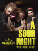 A Sour Night — June 24, 2015 at Barcade® on St. Mark's Place in New York, NY