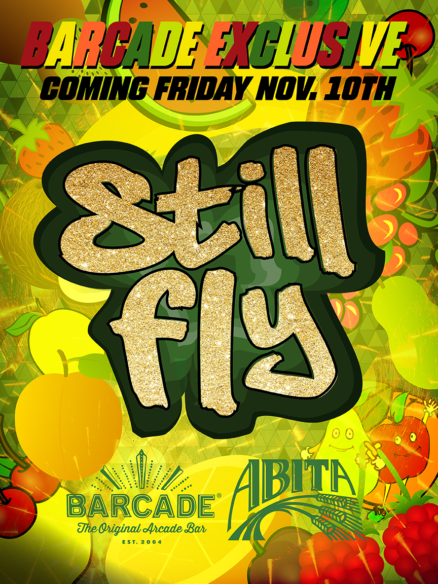 Barcade® Exclusive : Abita Still Fly Launch — November 10, 2017 | Only Available at Barcade Locations