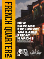 EXCLUSIVE BEER LAUNCH: ABITA FRENCH QUARTER IPA! - March 8th, 2019 at Barcade® at St. Mark's Place in New York, NY