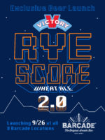 Rye Score 2.0 Beer Launch at Barcade on Thursday, September 26th in New York, NY